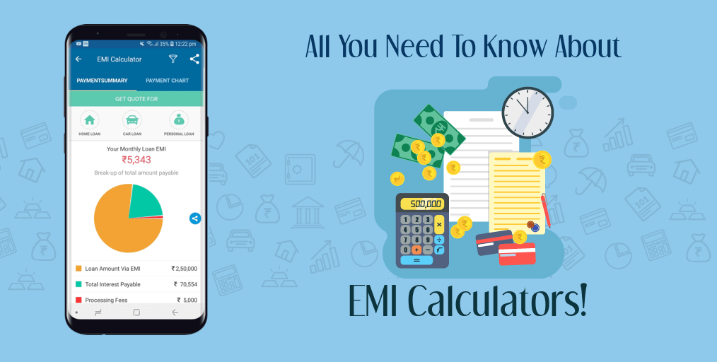 All You Need To Know About EMI Calculators